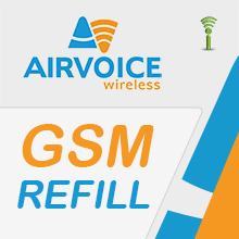 Airvoice GSM Pay As You Go Refills - Prepaid Wireless